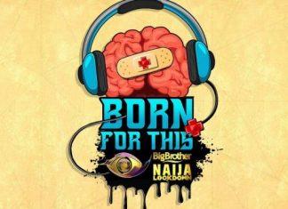 DJ Kaywise – Born For This VOL. 6 ( #BBNAIJA MIX )