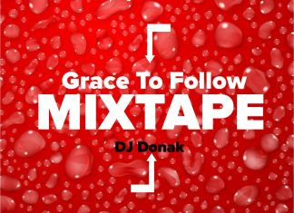 Latest DJ Donak Gospel Mixtape 2021 - Grace To Follow Gospel Mix