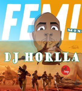 DJ Horlla – Fem Mix