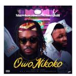 Showkayze Ft. Churchill – Owo Ni Koko [Mp3 Download]