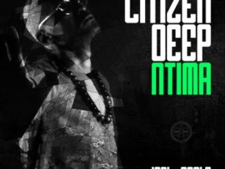 Citizen Deep – Zwakala