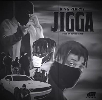 King Perryy – Jigga mp3 download