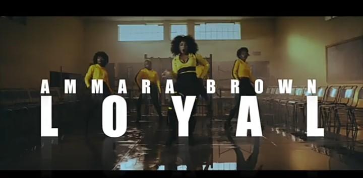 Ammara Brown – Loyal mp3 download