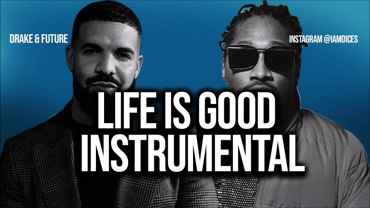 Drake & Future – Life is Good (Instrumental) mp3 download
