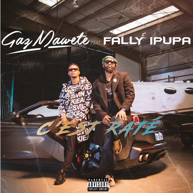 Gaz Mawete – C'est Raté Ft. Fally Ipupa mp3 download