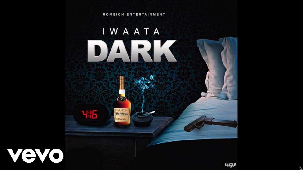 I Waata – Dark mp3 download