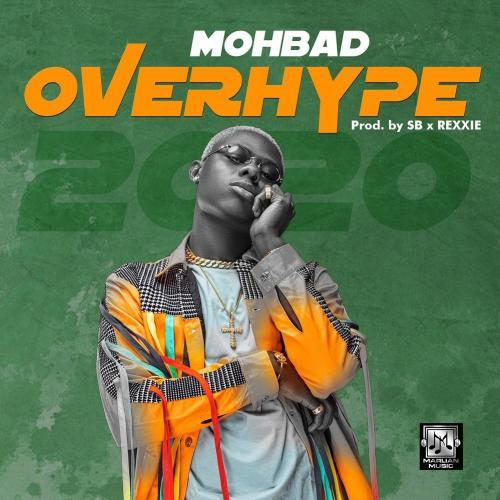 Mohbad – Overhype 2020 mp3 download