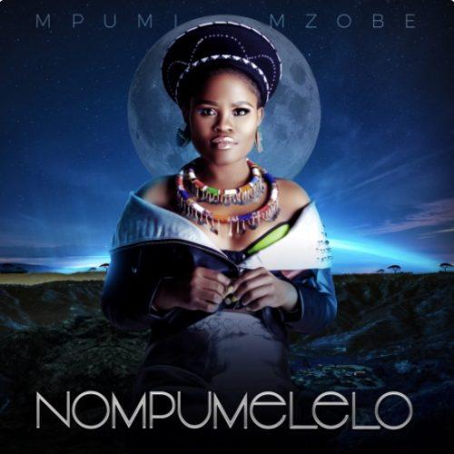 Mpumi – Uzobuya mp3 download