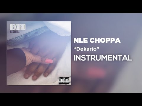 NLE Choppa – Dekario (Instrumental) mp3 download