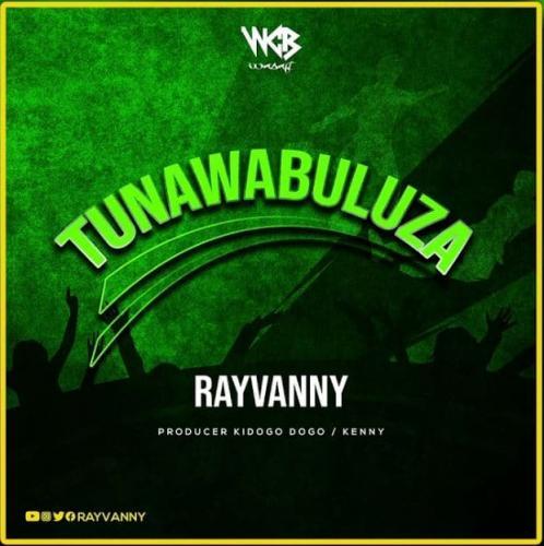 Rayvanny – Tunawabuluza mp3 download