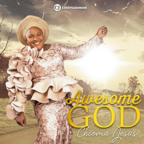 Chioma Jesus – Awesome mp3 download