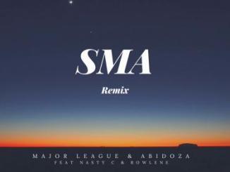 Major League Djz x Abidoza Ft. Nasty C – SMA (Amapiano Remix)