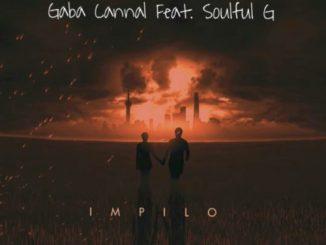 Gaba Cannal – iMpilo Ft. Soulful G