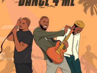 Nsikak Ft. Show Dem Camp & The Cavemen – Dance 4 Me