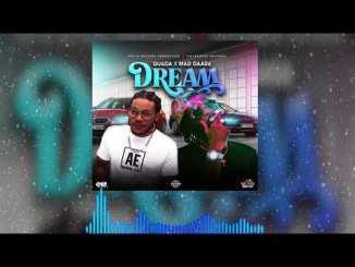 Quada Ft. Mad Daag6 – Dream