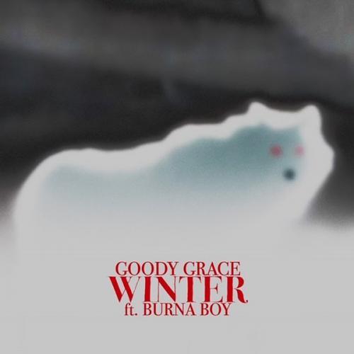 Goody Grace – Winter Ft. Burna Boy mp3 download