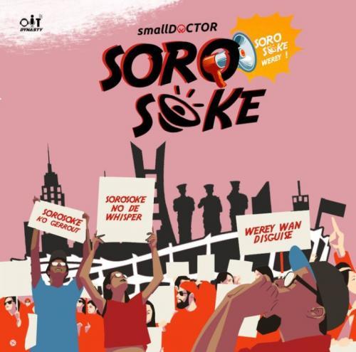 Small Doctor – Soro Soke mp3 download