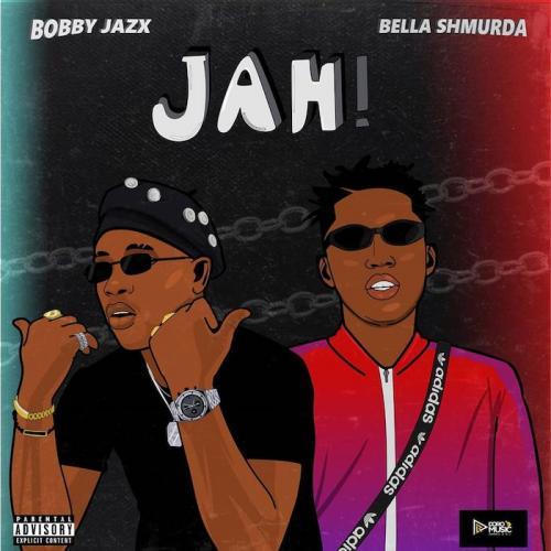 Bobby Jazx – Jah Ft. Bella Shmurda mp3 download