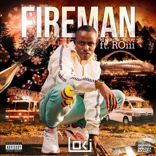 Loki – Fireman Ft. Roiii mp3 download