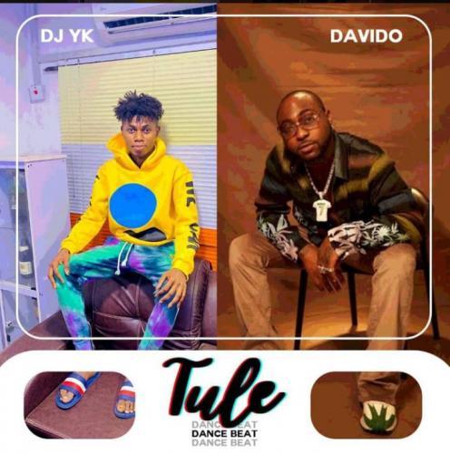 DJ YK – Tule (Dance Beat) Ft. Davido mp3 download