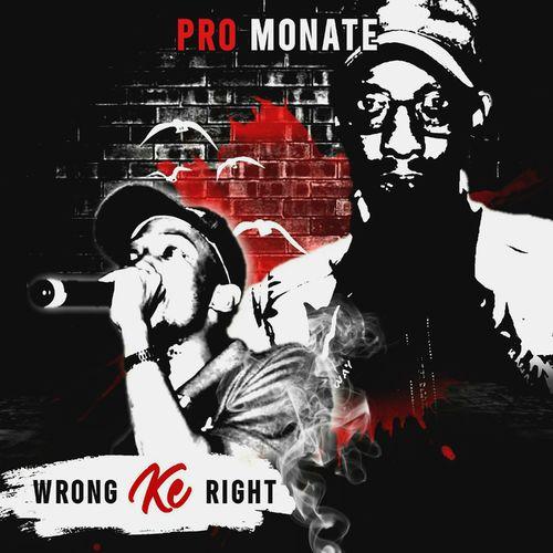 Pro Monate – Wrong Ke Right (EP) mp3 download