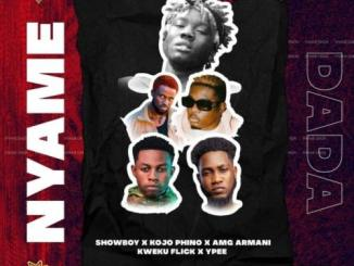 Showboy – Nyame Dada Ft. Kojo Phino, AMG Armani, Kweku Flick, Ypee