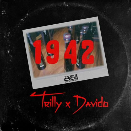 Trilly – 1942 Ft. Davido mp3 download