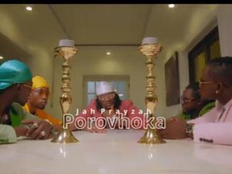 VIDEO: Jah Prayzah – Porovhoka (Audio/Video)