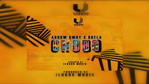 Arrow Bwoy – Chobo Ft. Dufla x iLogos Music mp3 download