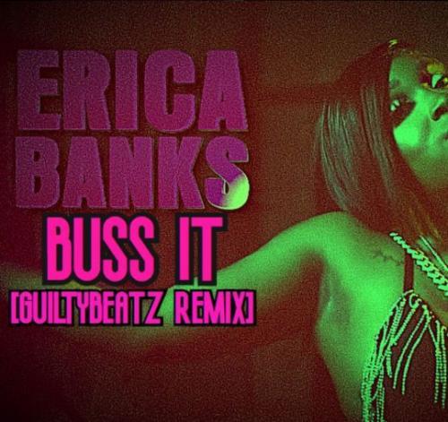 Erica Banks – Buss It (GuiltyBeatz Remix) mp3 download