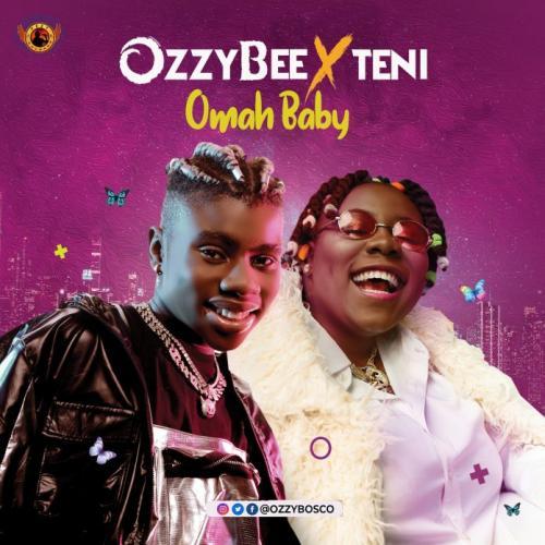 OzzyBee Ft. Teni – Omah Baby mp3 download