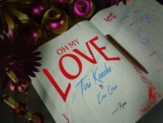 VIDEO: [Music + Video] Tori Keeche – Oh My Love Ft. EMO Grae