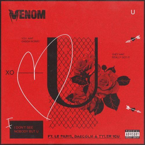 DJ Venom – U Ft. Le Paris, Daecolm, Tyler ICU mp3 download