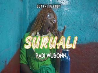 PADI WUBONN – Sukari Parody (Mike Rua Version)