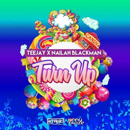 Teejay – Turn Up Ft. Nailah Blackman mp3 download