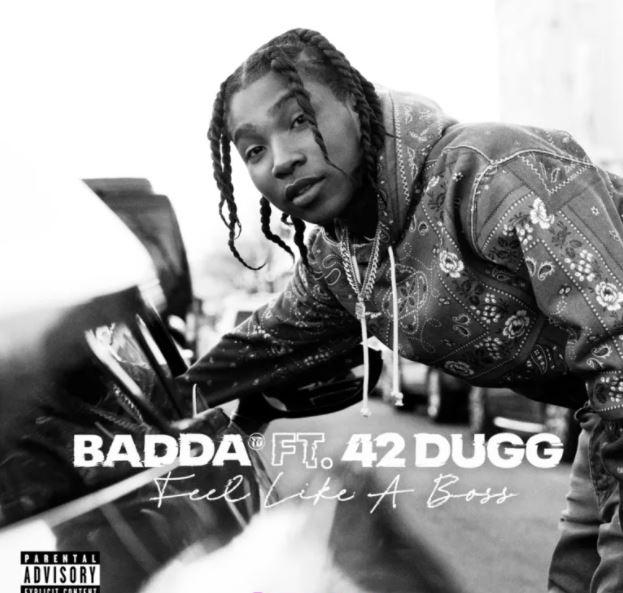 Badda TD & 42 Dugg – Feel Like A Boss mp3 download