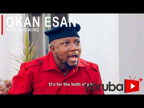 Movie  Okan Esan Latest Yoruba Movie 2021 Drama mp4 & 3gp download