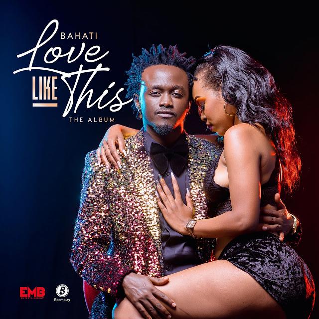 Album: Bahati – Love Like This mp3 download