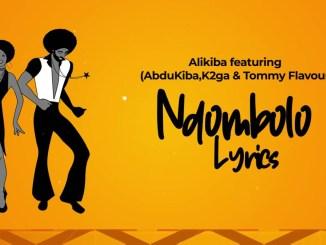 Alikiba x Abdukiba x K2ga x Tommy Flavour – Ndombolo