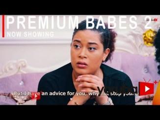 Premium Babes 2 Latest Yoruba Movie 2021 Drama
