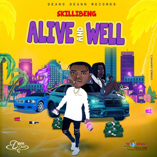 Skillibeng – Alive & Well mp3 download