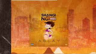 Aslay – Shangingi Mtoto mp3 download