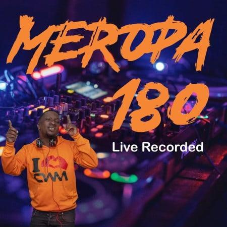 Ceega Wa Meropa – 180 Mix (Where Words Fail) mp3 download