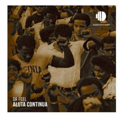Dr Feel – Aluta Continua mp3 download