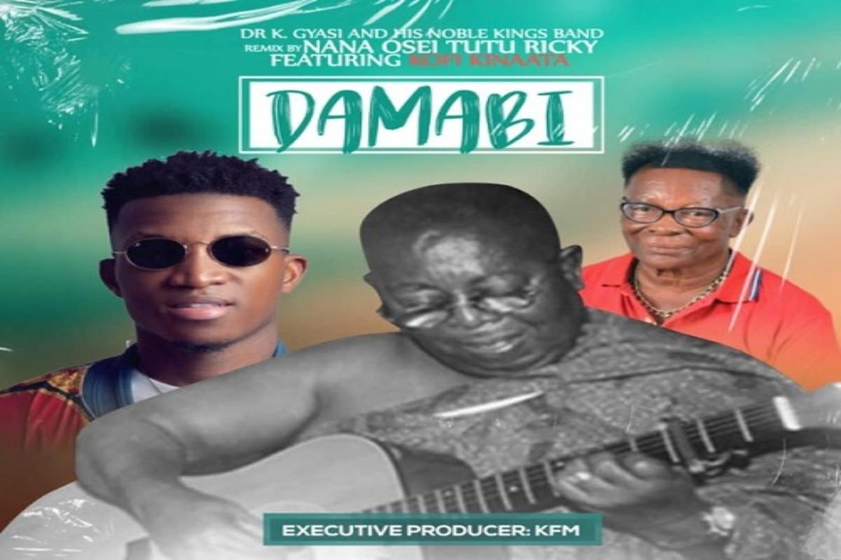 Dr. K. Gyasi – Damabi (Remix) Ft. Kofi Kinaata mp3 download