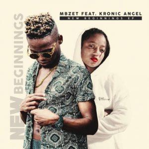 [EP] Mbzet & Kronic Angel – New Beginnings mp3 download