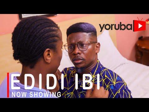 Movie  Edidi Ibi Latest Yoruba Movie 2021 Drama mp4 & 3gp download