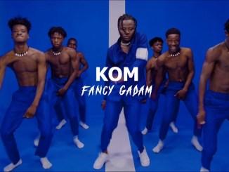 Fancy Gadam – Kom