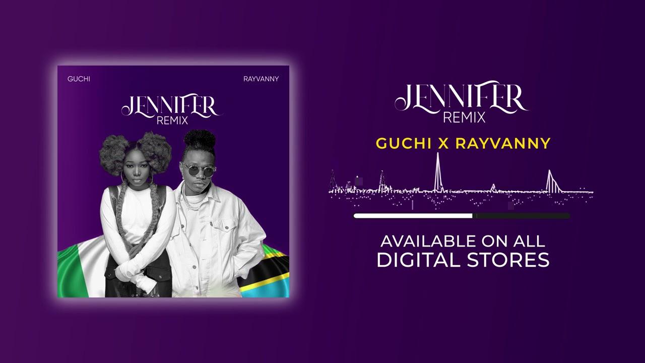 Guchi Ft. Rayvanny – Jennifer mp3 download