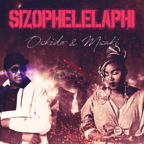 Oskido & Msaki – Sizophelaphi mp3 download